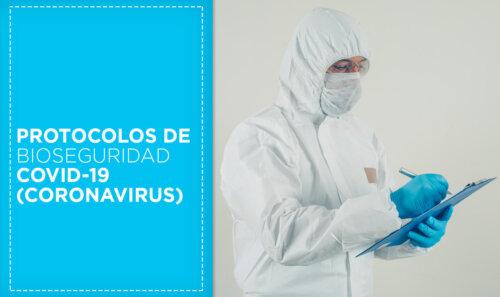 Protocolos de Bioseguridad COVID-19
